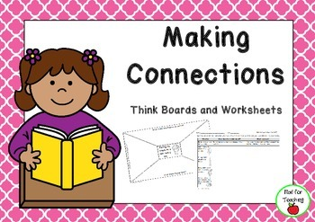 Making Connections Think Boards and Worksheets Pack