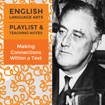 Making Connections Within a Text - Playlist and Teaching Notes