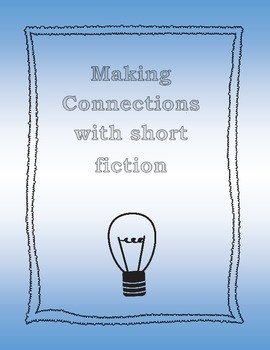 Making Connections in Short Fiction