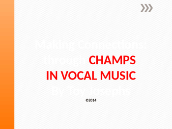 Making Connections with CHAMPS in Vocal Music ppt. for CHAMPS Rap Music Score