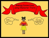 Making Connections with Character Traits