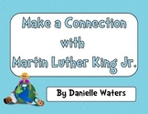Making Connections with Martin Luther King Jr.