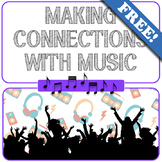 Making Connections with Music