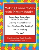 Making Connections with Picture Books (Kindergarten Book Bundle) CCSS