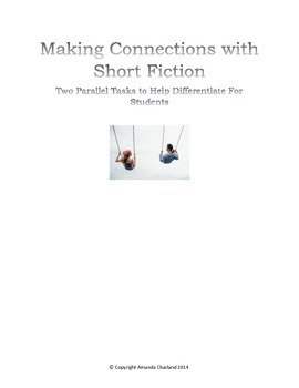 Making Connections with Short Fiction:  Parallel Tasks for