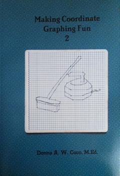 Making Coordinate Graphing Fun 2