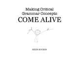 Making Critical Grammar Concepts Come Alive!