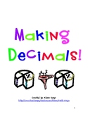 Making Decimals