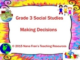 Making Decisions - Grade 3 Social Studies