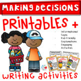 Making Decisions (Signs, Graphic Organizers, & Booklet) K-2