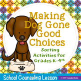 Dog Gone Good Choices at School