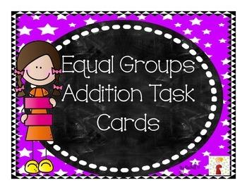 Making Equal Groups: Addition Task Cards