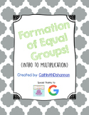 Making Equal Groups: Intro to Multiplication