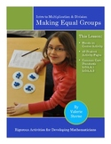 Making Equal Groups: Intro to Multiplication and Division