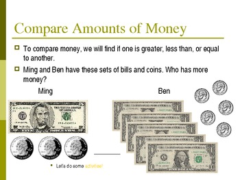 Making Equivalent Sets and Comparing Money Amounts
