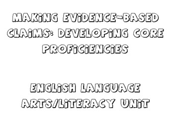 Making Evidence-Based Claims: Developing Core Proficiences (Key included)