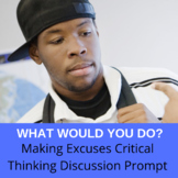 Making Excuses WWYD Critical Thinking Activity