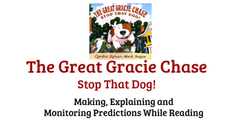 """Making, Explaining and Monitoring Predictions with """"The Great Gracie Chase"""""""