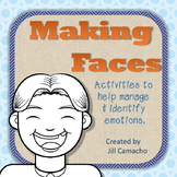 Making Faces: Identifying Emotions ~ social skills practice identifying emotions
