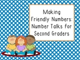 Making Friendly Numbers: Talking about Numbers