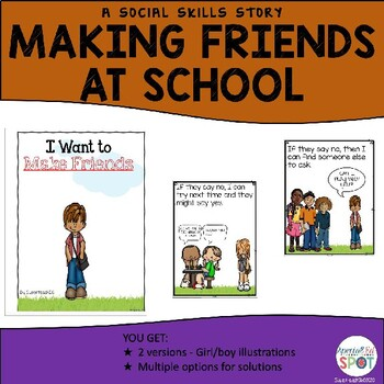 Making Friends  A social skills story for students with Autism.