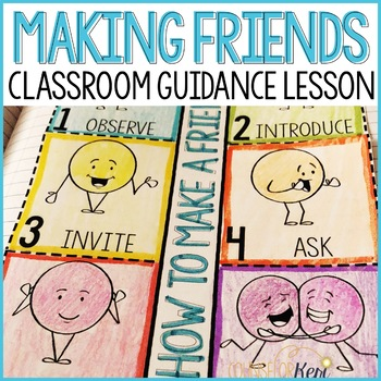 Making Friends Classroom Guidance Lesson (Upper Elementary)