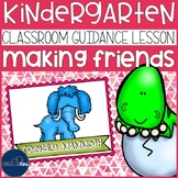 Making Friends Classroom Guidance Lesson for Early Elementary School Counseling