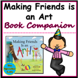 Making Friends Is an Art! - Handout, Activities, Poster & Boardgame
