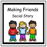 Making Friends - Social Story