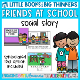 Making Friends at School Social Story - Little Books For B