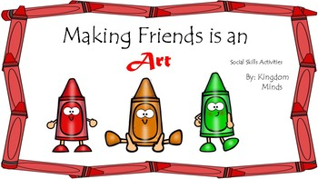 Making Friends is an Art Social Skills Activities about How to Make Friends