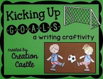 Goals Craftivity - Kicking Up Goals