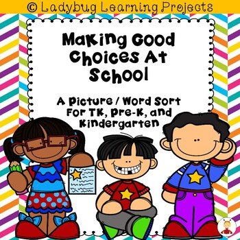 Making Good Choices At School Picture/Word Card Sort {Ladybug Learning Projects}