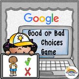 Making Good Choices GOOGLE Activity Game