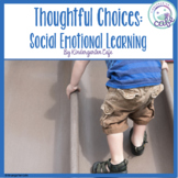 Making Good Choices: Social Emotional Learning