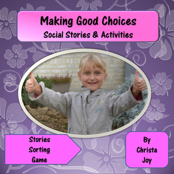 Making Good Choices Social Stories & Activities