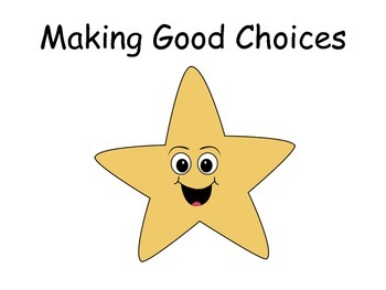 Making Good Choices Social Story