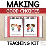 Making Good Choices Teaching Slides | Good vs Bad Choices