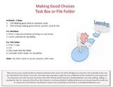 Making Good Choices Task Box or File Folder