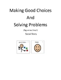 Making Good Choices and Problem Solving Social Story