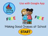Making Good Choices at School  FREE