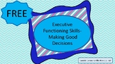 Executive Functioning Skills- Making Good Decisions- Free Introduction Pack