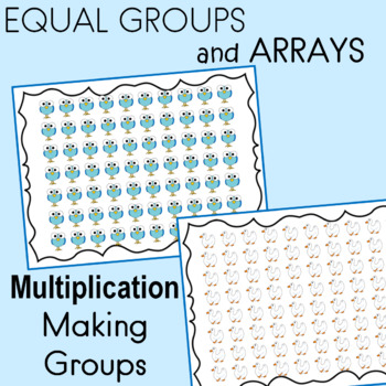 ARRAYS  Making Groups of 2, 5 or 10