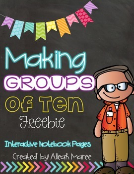 Making Groups of Ten FREEBIE! Interactive Notebook Pages