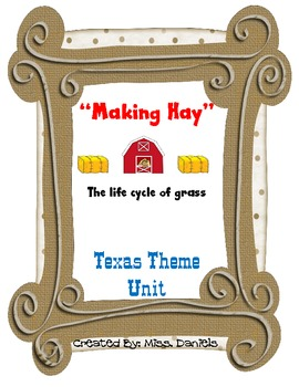 Making Hay- Texas Theme Unit- Science