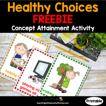 Health | Health and Wellness | Healthy Choices | Concept Attainment FREEBIE