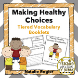 Vocabulary Activities - Making Healthy Choices