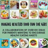 Making Healthy Food Fun for Kids