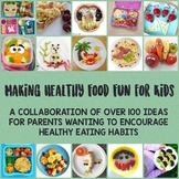 Making Healthy Food Fun for Kids