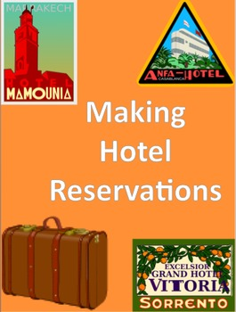 Making Hotel Reservations: Functions, Dialogue, and Role Play